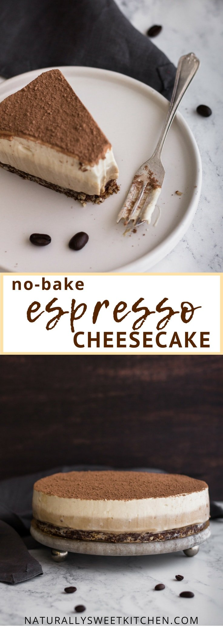 This no-bake espresso cheesecake with a raw chocolate almond crust is divinely light and simple. Naturally sweetened with maple syrup and dates, it will be the no-bake dessert you turn to time and time again. | Naturally Sweet Kitchen | Coffee dessert | Coffee cheesecake recipe | no-bake cake recipe | Refined sugar free #espressocheesecake #nobakedessert