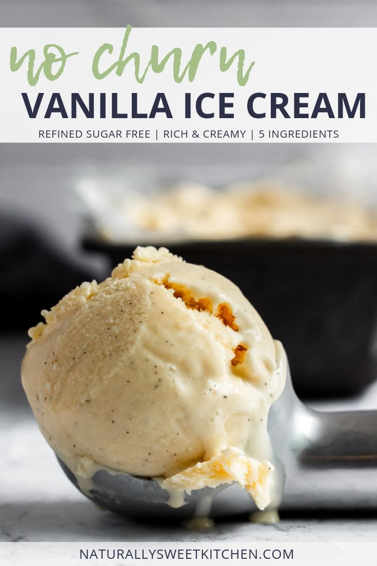 This no churn, refined sugar free vanilla ice cream uses only 5 ingredients and is rich and creamy, perfect for topping all of your summer pies and cobblers. Get the recipe at naturallysweetkitchen.com
