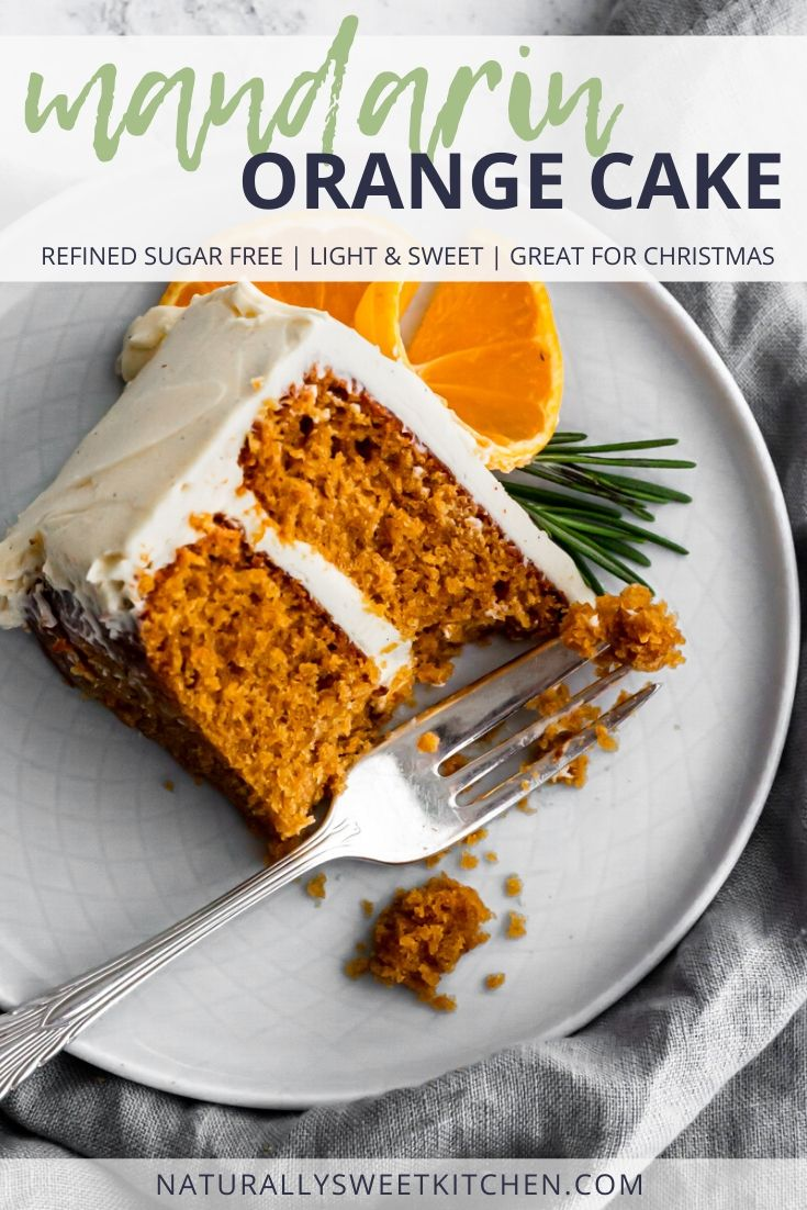 This mandarin orange cake is naturally sweetened with coconut sugar and perfectly fluffy! Paired with a refined sugar free vanilla bean swiss meringue buttercream. Get the recipe on naturallysweetkitchen.com #orangecake #refinedsugarfree #cakerecipe #baking