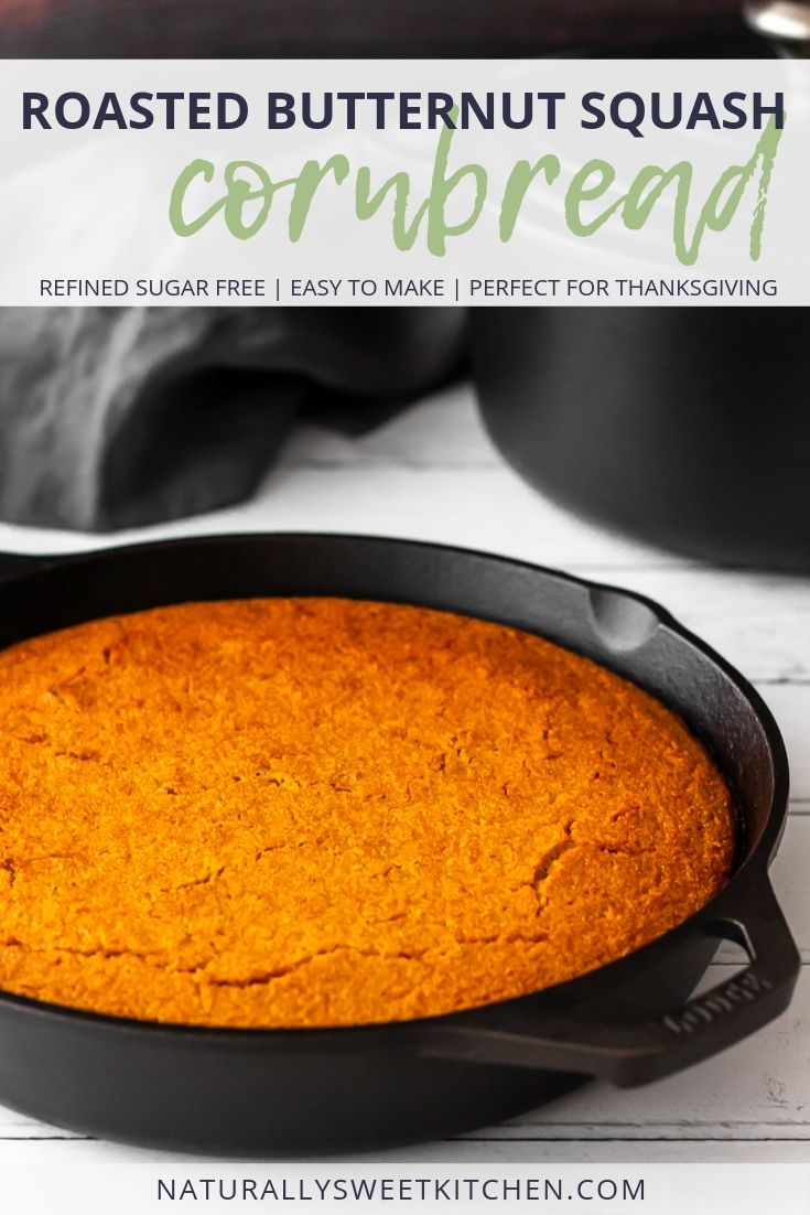 This easy cornbread recipe is made in a skillet and features sweet roasted butternut squash, warm autumn spices, and no refined sugar! A perfect Thanksgiving side dish! Get the recipe at naturallysweetkitchen.com #cornbread #refinedsugarfree #squash #baking #thanksgiving