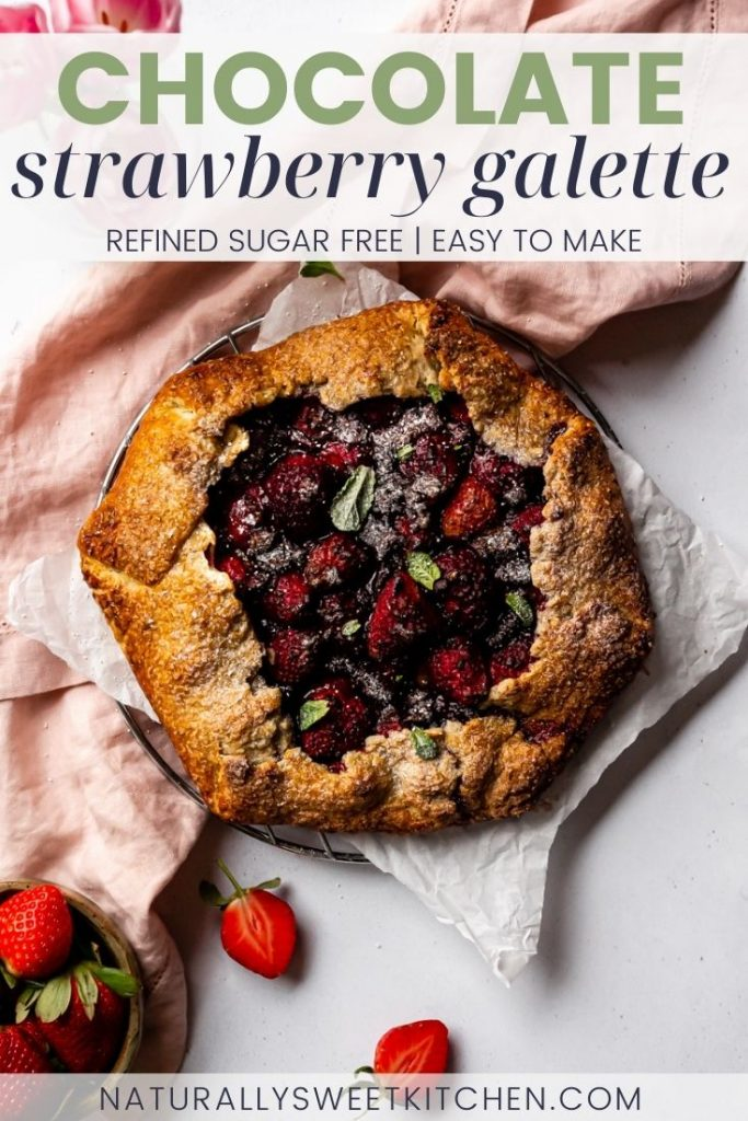 This refined sugar free Chocolate Strawberry Galette features plump sweet strawberries, rich dark chocolate, and a hint of vanilla wrapped up in a crisp flaky pastry. This rustic galette recipe is perfect for beginner pie bakers! Get the recipe on naturallysweetkitchen.com